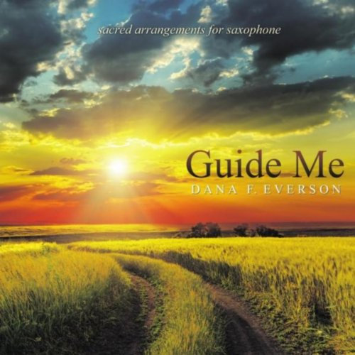 Guide Me O Thou Great Jehovah By Dana F Everson On Amazon