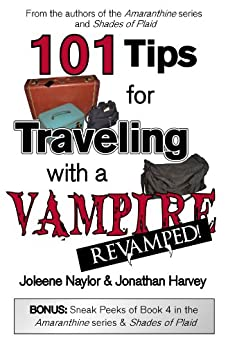 101 Tips for Traveling with a Vampire by [Naylor, Joleene]