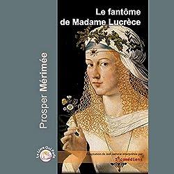Le fantôme de Madame Lucrèce