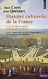 Histoire culturelle de la France De la Renaissance à l'aube des Lumières (2)