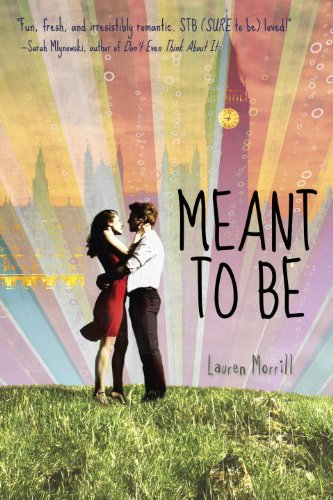 Meant to be de Lauren Morrill  51FRo85HjXL