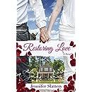 Restoring Love: A Contemporary Novel