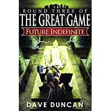 Future Indefinite (The Great Game Book 3)