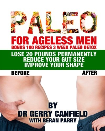 Free Download Paleo For Ageless Men Pdf Ebook By Gerry Canfield