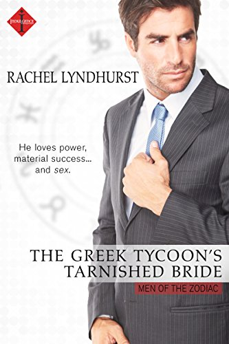 The Greek Tycoon's Tarnished Bride by Rachel Lyndhurst