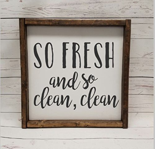 So Fresh And So Clean Clean, Farmhouse Sign, Rustic Decor, Fixer Upper Style