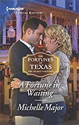 A Fortune in Waiting (The Fortunes of Texas: The Secret Fortunes)