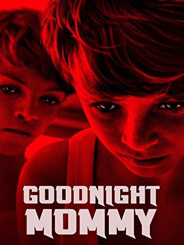 Amazon Com Goodnight Mommy Susanne Wuest Elias Schwarz