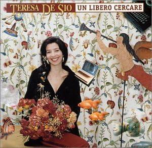 Un Libero Cercare by Teresa De Sio