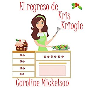El Regreso de Kris Kringle Audiobook