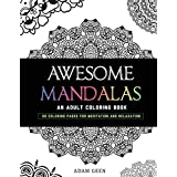 Awesome Mandalas: An Adult Coloring Book (Stress Relieving Patterns)