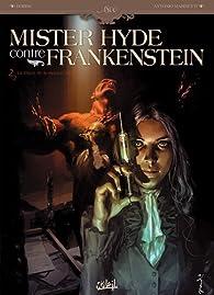 Mister Hyde contre Frankenstein, Tome 2 : La chute de la maison Jekyll par  Dobbs