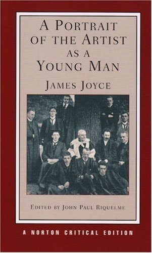 A Portrait of the Artist as a Young Man (Norton Critical Editions)