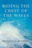 Riding the Crest of the Waves, Russell Ruffino, 1484867114