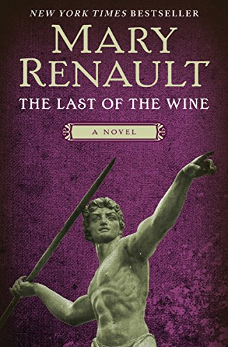the-last-of-the-wine-a-novel