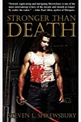 Stronger Than Death Paperback