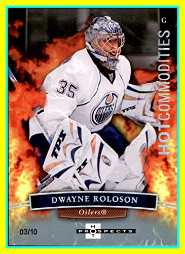 2007-08 Hot Prospects White Hot #111 Dwayne Roloson SERIAL #3/10 Edmonton Oilers -