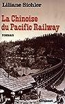 La Chinoise du Pacific Railway par Sichler