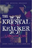 The Krystal Kracker II, Janet Lewis, 1424182808