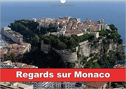 Livre Regards Sur Monaco: La Principaute De Monaco Accueille Des Millions De Visiteurs Chaque Annee, Le Rocher Abrite Son Prince Et Ses Princesses. Monaco Est Un Merveilleux Conte. pdf