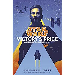 Star Wars: Victory's Price (Star Wars: Alphabet Squadron)