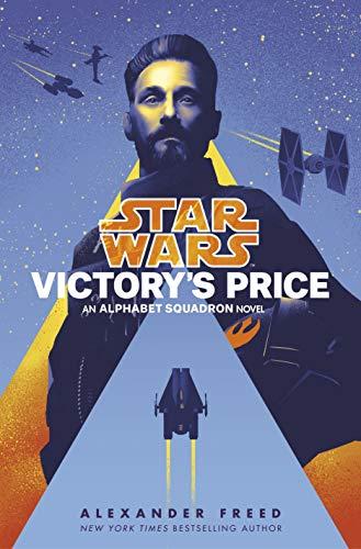 Star Wars: Victory's Price (Star Wars: Alphabet Squadron)