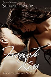 French Kiss (Naughty Ladies of Nice Book 4)