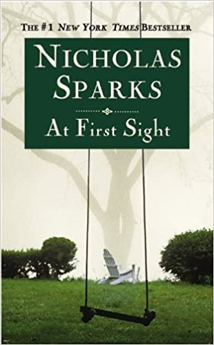 Book At First Sight 1st (first) US Sep. 2007 Edition by Sparks, Nicholas [2007]