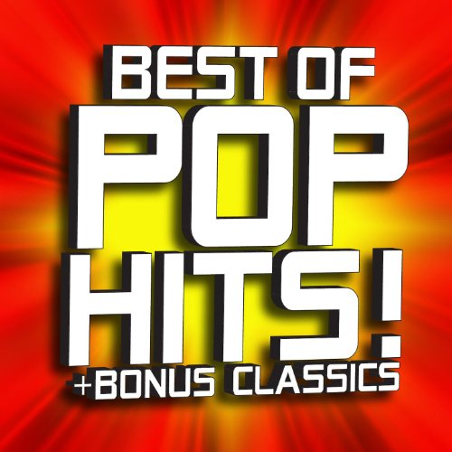 Best of Pop Hits! + Bonus Classics (2 Volume Set)