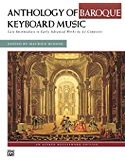 Anthology of Baroque Keyboard Music: For Late Intermediate to Early Advanced Piano (Alfred Masterwork Edition)