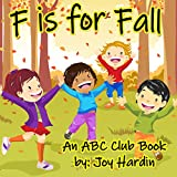 F is for Fall: An ABC Club Book (ABC Club Books 1)