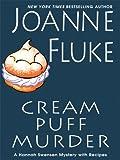 Cream Puff Murder, Joanne Fluke, 1410413063