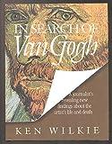 In Search of Van Gogh, Ken Wilkie, 1559581018