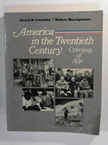America in the Twentieth Century: Coming of Age