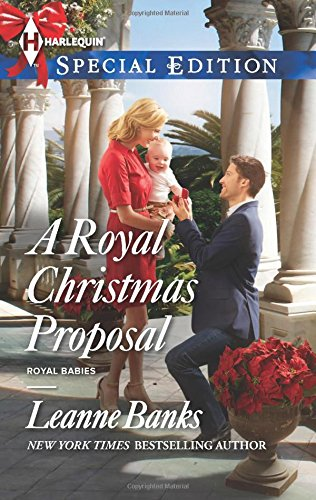 A Royal Christmas Proposal  Royal Babies
