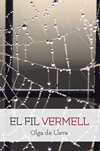 Romàntica - Eròtica - Històrica: El Fil Vermell (Romàntica, Passió, Sexe i Luxúria) (Catalan E