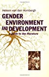 Gender, Environment and Development: A Guide to the Literature, Heleen Van Den Hombergh, 9062249922