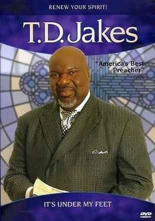 Amazon com: T D  Jakes - It's Under My Feet by T D  Jakes: T D