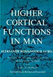 Higher Cortical Functions in Man, Aleksandr R. Luria, 0465029604
