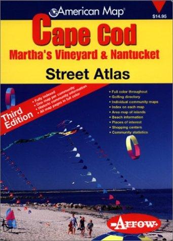 (Cape Cod, Martha's Vineyard & Nantucket Street Atlas)