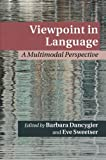 img - for Viewpoint in Language: A Multimodal Perspective (Cambridge Studies in Cognitive Linguistics) book / textbook / text book