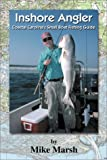 Inshore Angler: Coastal Carolina s Small Boat Fishing Guide