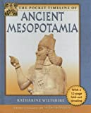 The Pocket Timeline of Ancient Mesopotamia, Katharine Wiltshire, 0195301293