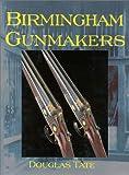 Birmingham Gunmakers, Douglas Tate, 1571570551