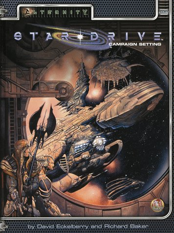 Star Drive Campaign Setting (Alternity Sci-Fi Roleplaying, Star Drive Campaign Setting, 2802) (Best Sci Fi Rpg)