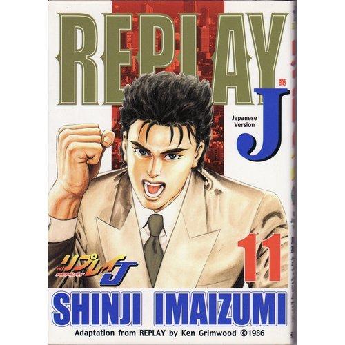 Replay J 11 (BUNCH COMICS) (2004) ISBN: 4107711633 [Japanese Import]