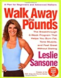 Walk Away the Pounds: The Breakthrough 6-Week