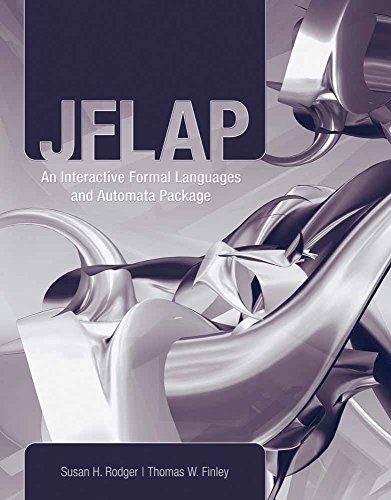 JFLAP: An Interactive Formal Languages and Automata Package by Brand: Jones n Bartlett Learning