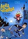 L'Ecole Abracadabra, tome 9 : Les Six trouilles d'Halloween par Corteggiani