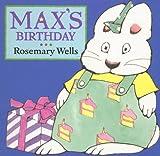 Max's Birthday, Rosemary Wells, 0670887110